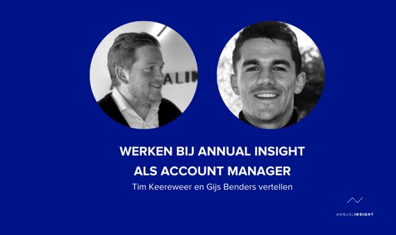 Hoe zijn de eerste maanden @Annual Insight? Duo-Interview met Tim & Gijs